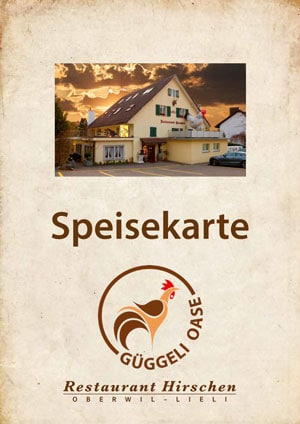 Speisekarten Restaurant Hirschen - Güggeli Oase - Oberwil Lieli